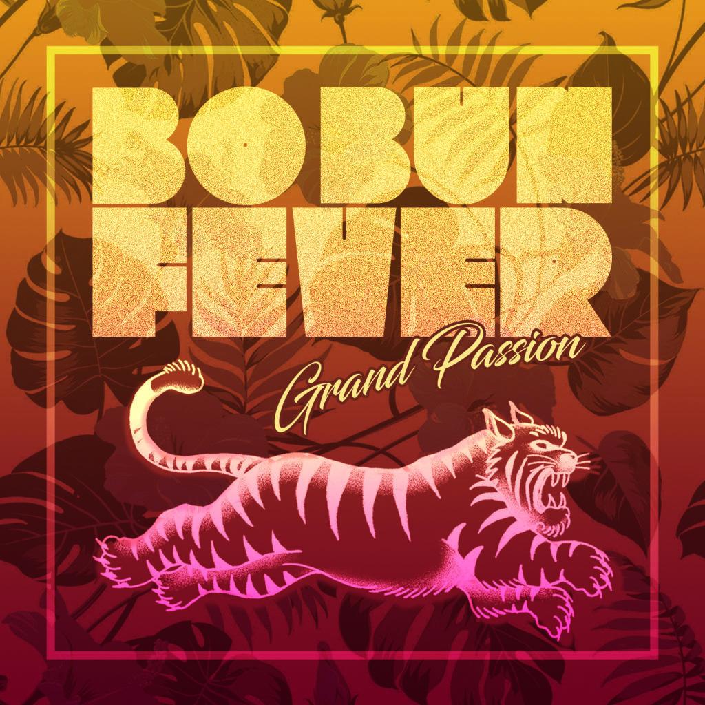BOBUN FEVER - Grand Passion
