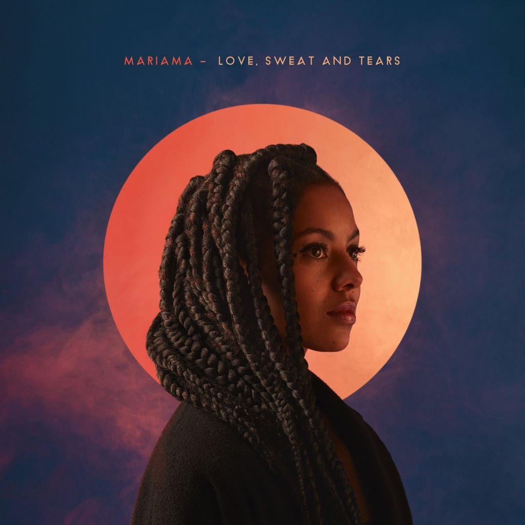 Love, Sweat and Tears, le nouvel album de Mariama