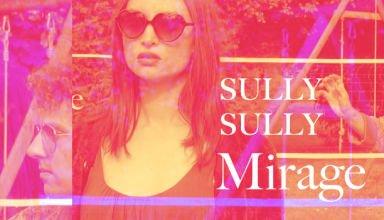 Sully Sully - Clip du Jour