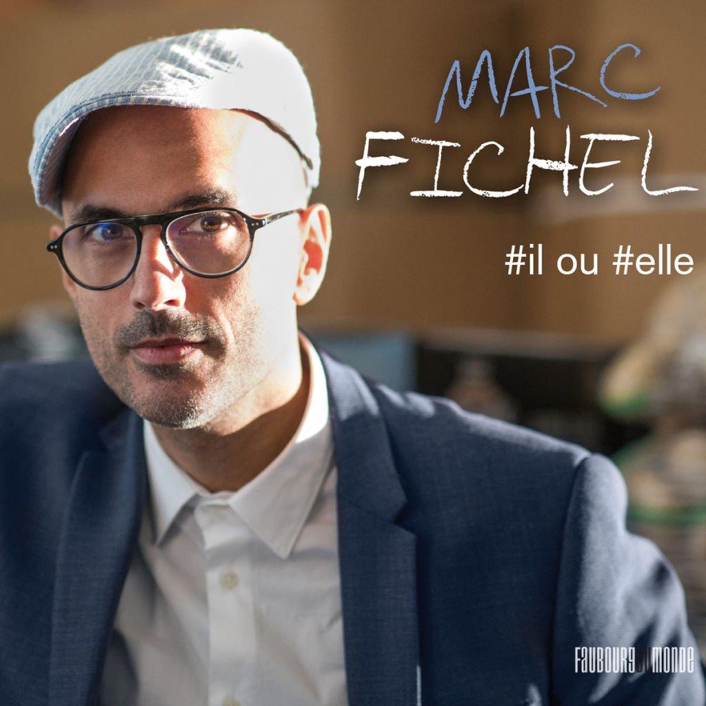 Marc Fichel, nouvel Ep, Il ou Elle