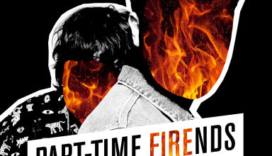 PART-TIME FRIENDS Fire - Clip du jour