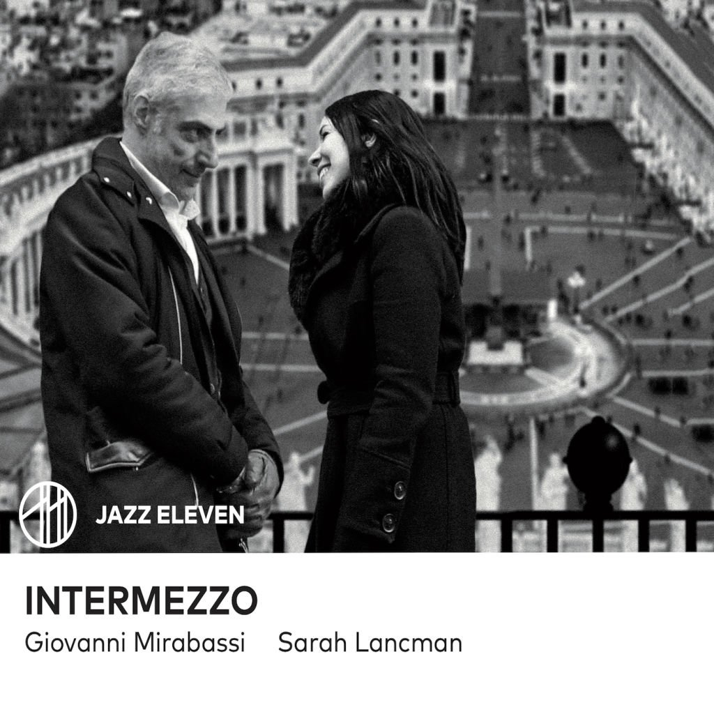 Sarah Lancman & Giovanni Mirabassi - Intermezzo