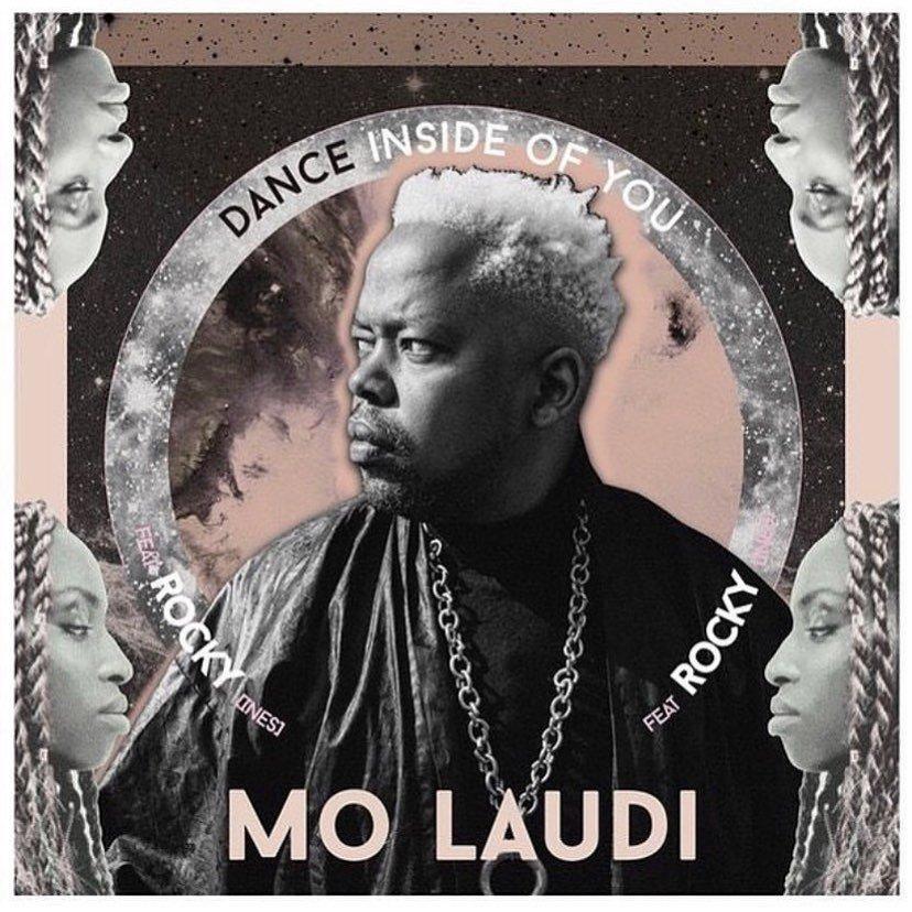 Mo Laudi - Dance Inside of You (feat Rocky)