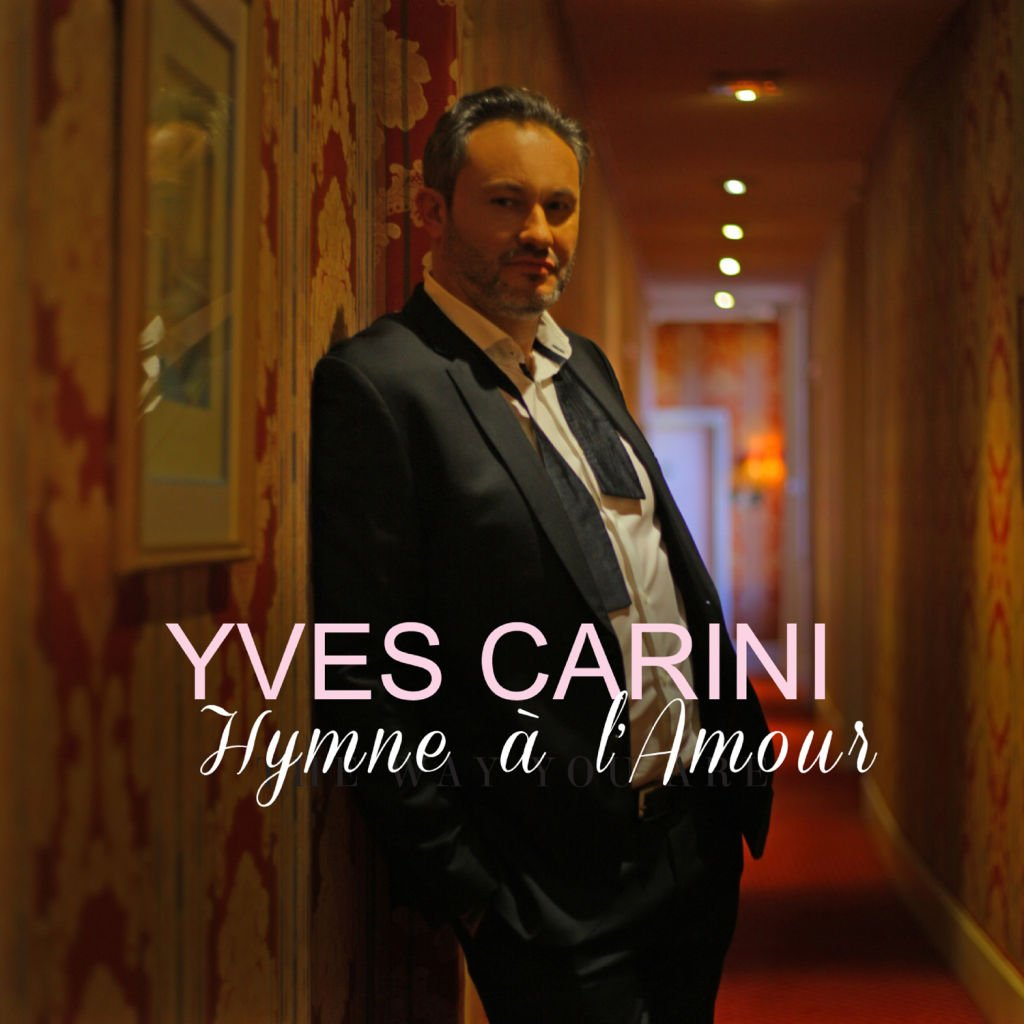 Yves Carini - Hymne à l'amour (Official Music Video)