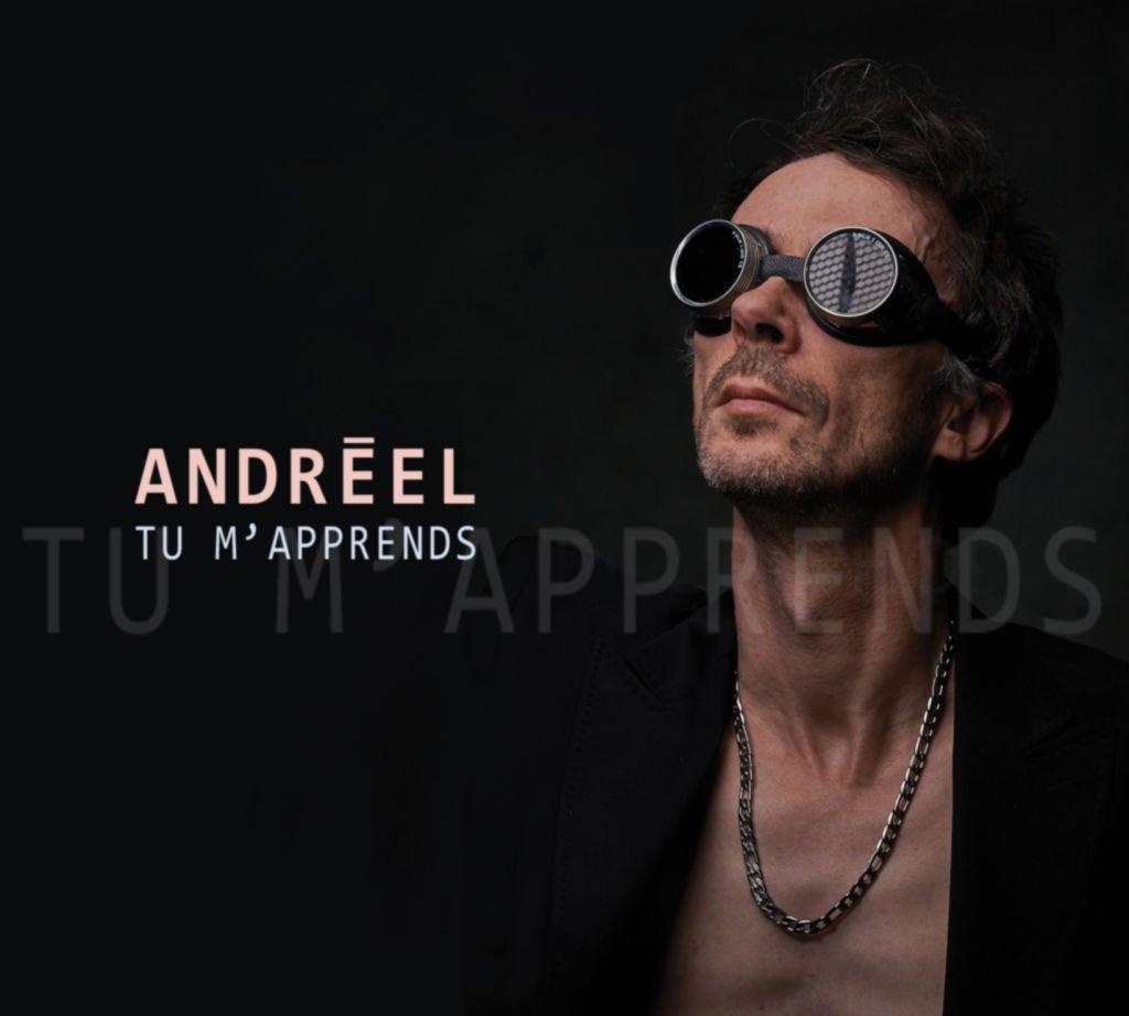 Andréel, Tu m'apprends