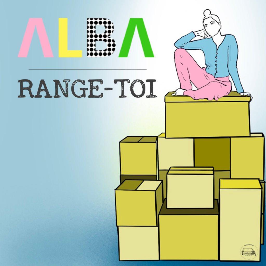 Alba - Range-Toi